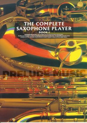 The Complete Saxophone Player � Book 1