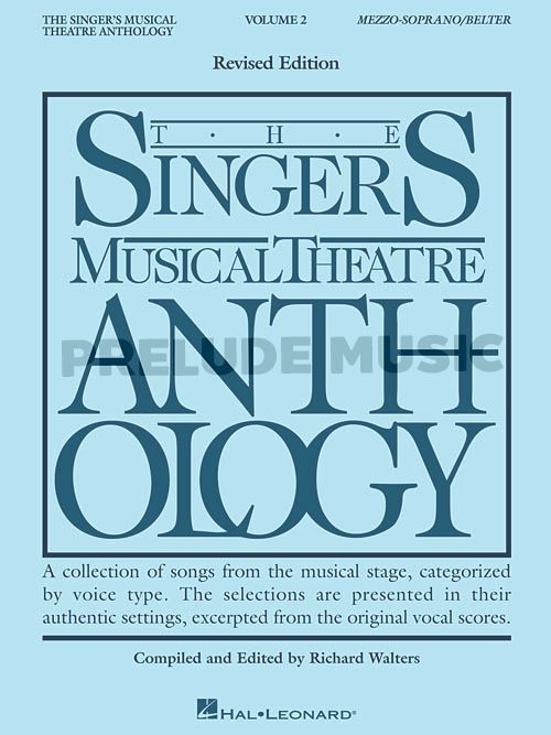 The Singer's Musical Theatre Anthology � Volume 2, Revised
