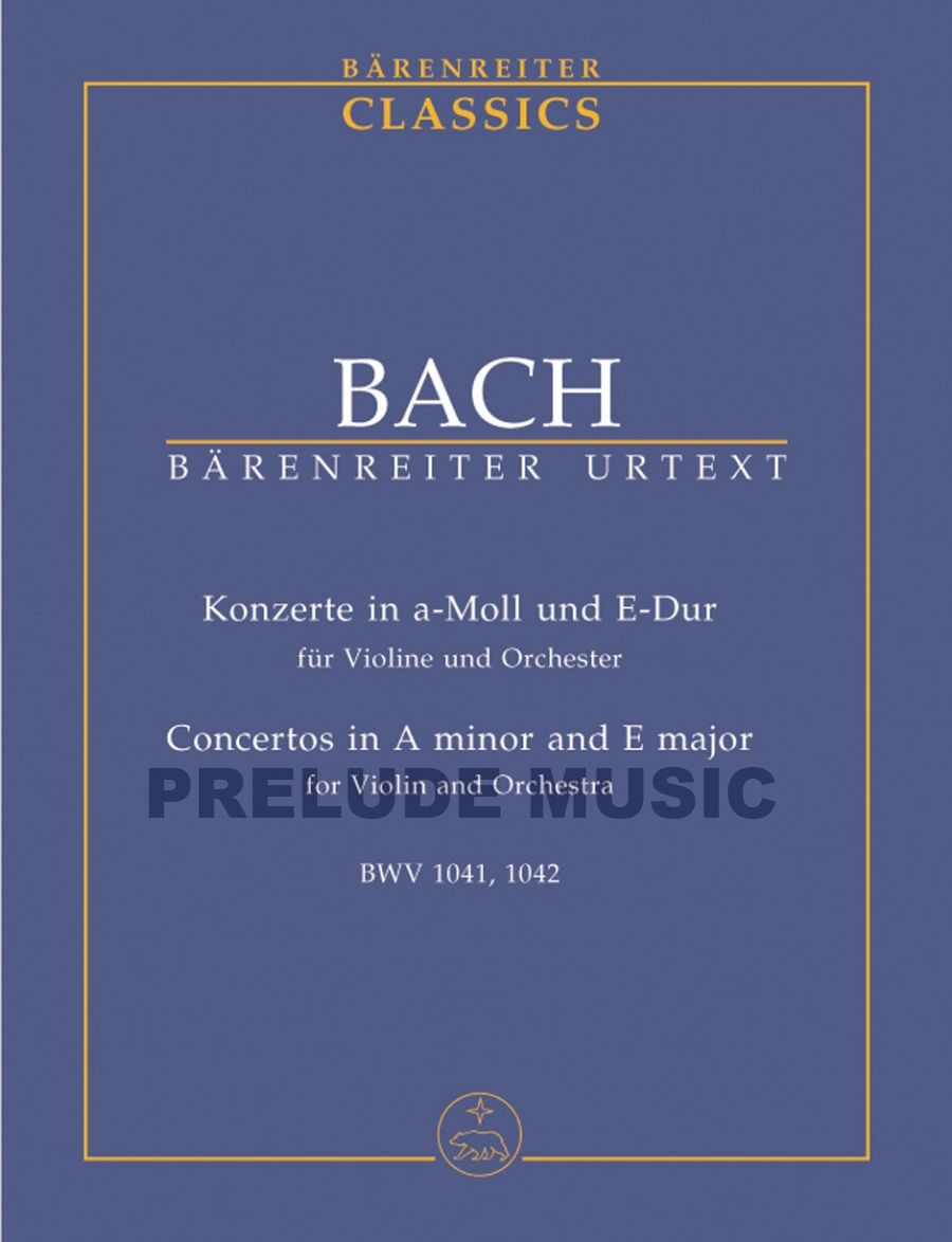 Bach,Concertos in A minor and E major BWV 1041, BWV 1042