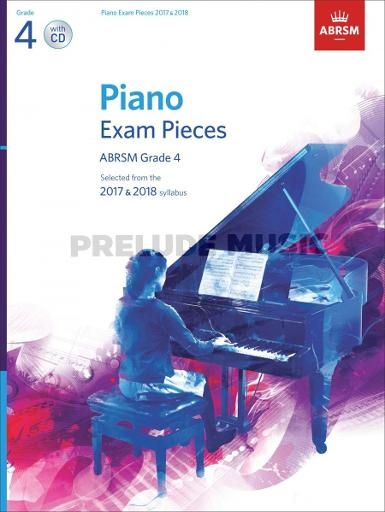 ABRSM Piano Exam Pieces 2017 & 2018 Grade 4 with CD
