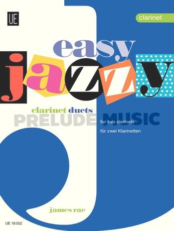 James Rae: Easy Jazzy Duets - Clarinets for 2 clarinets