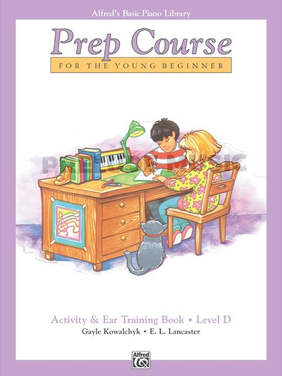 Alfred's Basic Piano Prep Course : Activity & Ear Trainning Book D