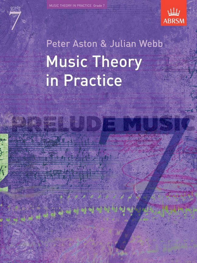 Music Theory In Practice - Grade 7