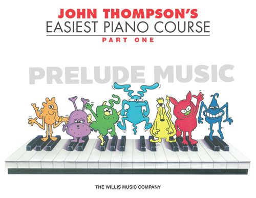 John Thompson's: Easiest Piano Course Part 1