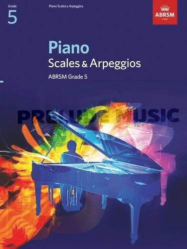 ABRSM Piano Scales and Broken Chords: From 2009 (Grade 5)
