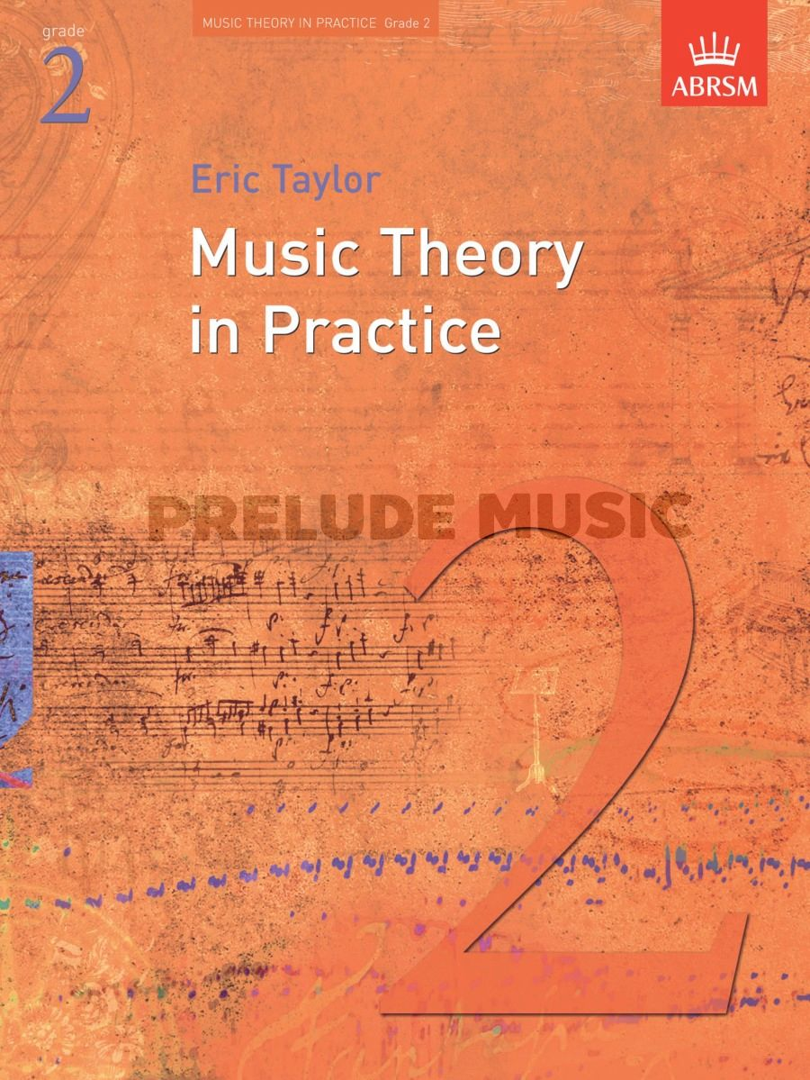 Music Theory In Practice - Grade 2(Revised 2008 Edition)