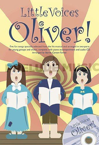 LITTLE VOICES - OLIVER!