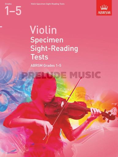 ABRSM Violin Specimen Sight-Reading Tests Grades 1�5 from 2012
