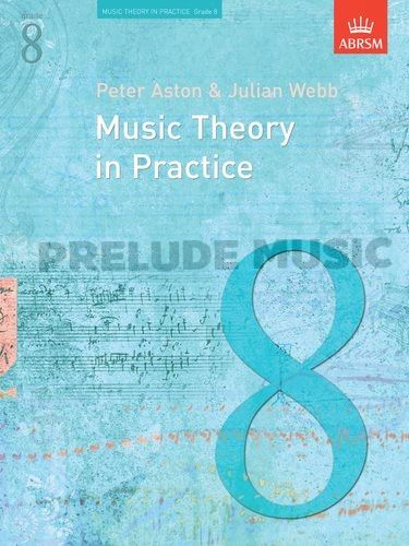 Music Theory In Practice - Grade 8