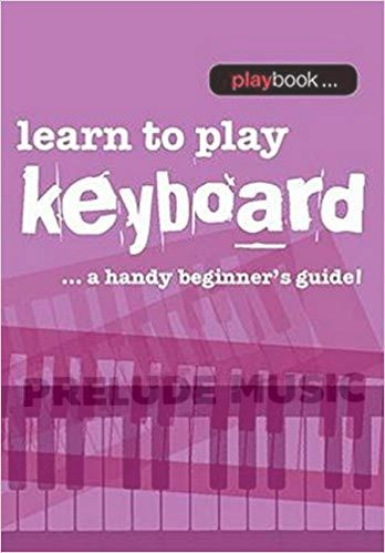 Learn To Play Keyboard  A Handy Beginner's Guide!