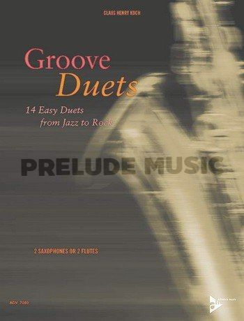 Groove Duets: 14 Easy Duets from Jazz to Rock
