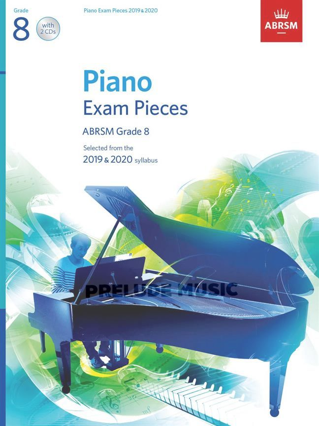 Piano Exam Pieces 2019 & 2020, Grade 8, with 2 CDs