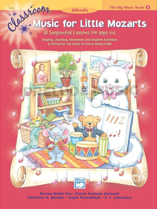 Classroom Music for Little Mozarts: The Big Music Book 1