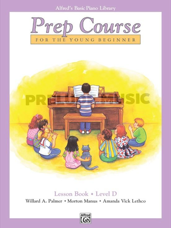 Alfred's Basic Piano Prep Course :Lesson book D