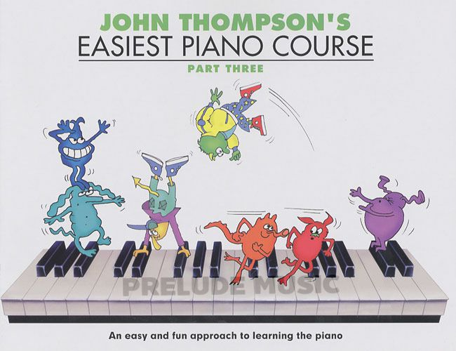 John Thompson's: Easiest Piano Course Part 3