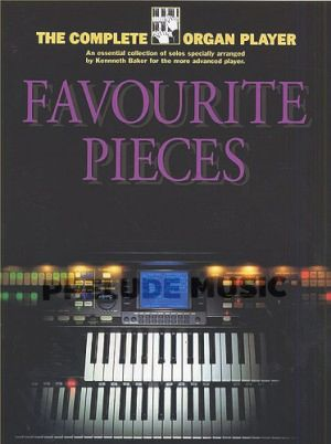 The Complete Organ Player: Favourite Organ Pieces
