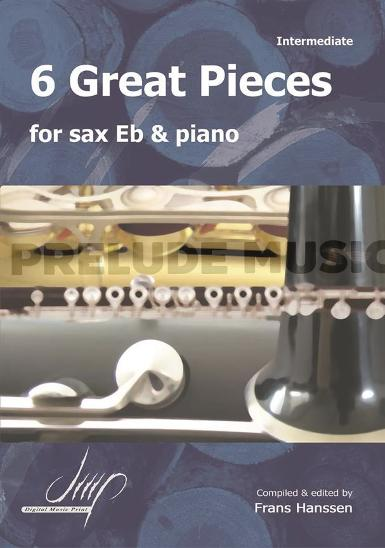 6 Great Pieces For Saxophone Eb and Piano